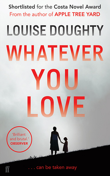 Whatever you love louise doughty